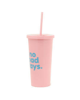 No Bad Days cup with straw